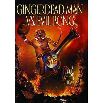 Importación de los E.e.u.u. hombre de Gingerdead vs Evil Bong [DVD]