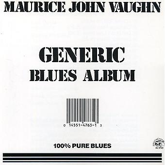 Maurice John Vaughn - Generic Blues Album [CD] USA import