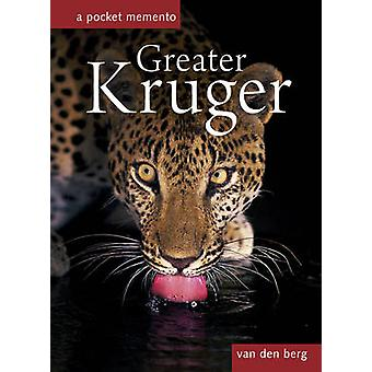 Greater Kruger - A Pocket Memento by Heinrich Van den Berg - Philip va