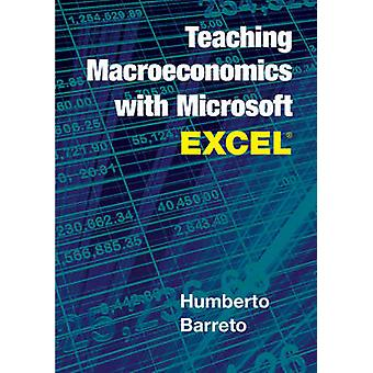 Teaching Macroeconomics with Microsoft Excel by Humberto Barreto - 97