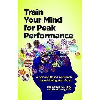 Trainieren Sie Ihren Geist für maximale Leistung - ein wissenschaftlich fundierter Ansatz für Ac