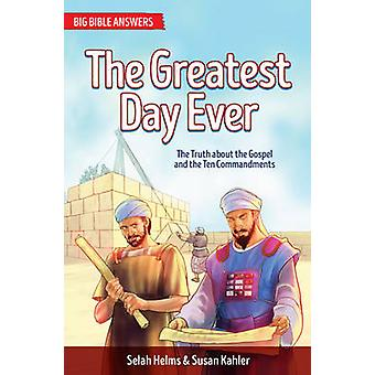 The Greatest Day Ever - The Story of Zerubbabel by Selah Helms - Susan