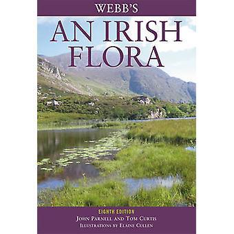 Webb är en irländsk Flora (8: e reviderade upplagan) av John Parnell - Tom Cur