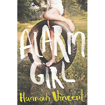 Alarm Girl by Hannah Vincent - 9781908434456 Book