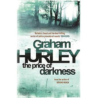 The Price of Darkness by Graham Hurley
