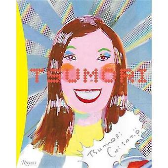 Tsumori Chisato by Tsumori Chisato - 9780847861644 Book