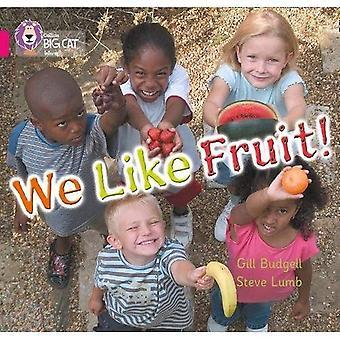 We Like Fruit: Band 01b/Pink B (Collins Big Cat)