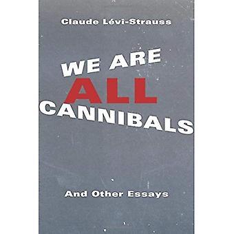 Vi er alle kannibaler: og andre Essays (Europæiske perspektiver: A serie i troede, Social og kulturel kritik)
