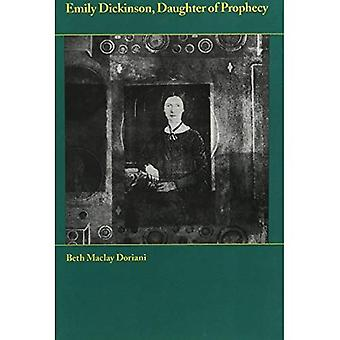 Emily Dickinson-Daugt profecía