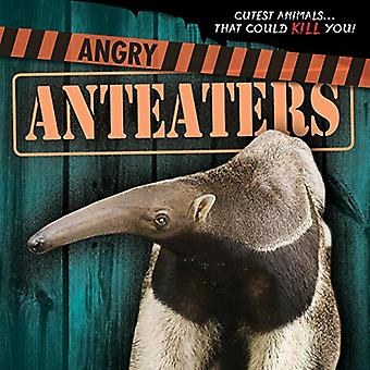 Angry Anteaters (Cutest Animals...That Could Kill You!)