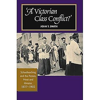 VICTORIAN CLASS CONFLICT