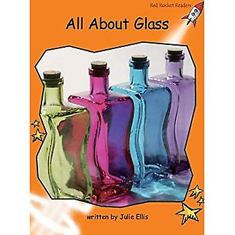 All About Glass: Level 1: Fluency (Red Rocket Readers: Non-fiction Set A)