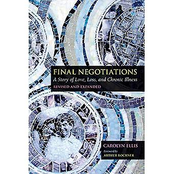 Final Negotiations: A Story� of Love, Loss, and Chronic Illness