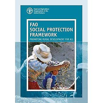 FAO social protection framework: promoting rural development for all
