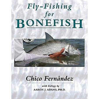 Fly-Fishing for Bonefish by Chico Fernandez - 9780811719766 Book