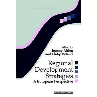 Regional Development Strategies A European Perspective by Gorzelak & Grzegorz