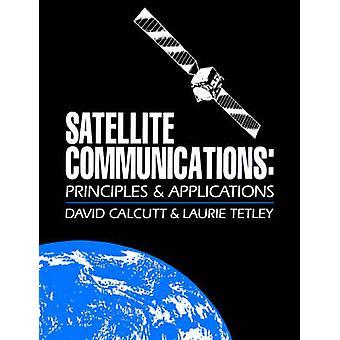 Satellitenkommunikation Grundlagen und Anwendungen von Calcutt & David