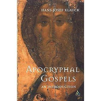 The Apocryphal Gospels by Klauck & HansJosef