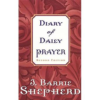 Diary of Daily Prayer by SHEPHERD & J. BARRIE