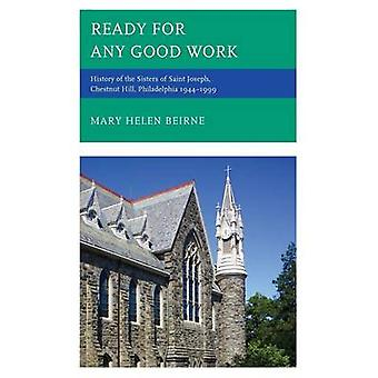 Ready for Any Good Work by Beirne & Mary Helen