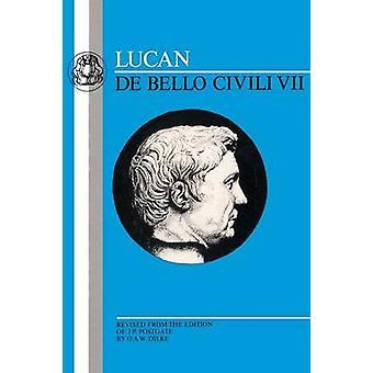 Lucan de Bello Civili VII von Lucan
