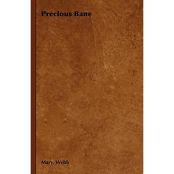 Precious Bane by Webb & Mary