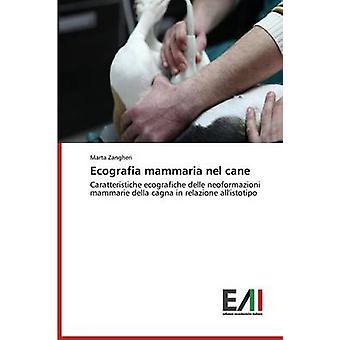 Ecografia mammaria nel cane by Zangheri Marta