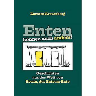 Enten Knnen Auch Anders by Kreutzberg & Karsten