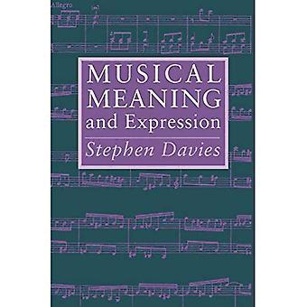 Musikalische Bedeutung und Ausdruck