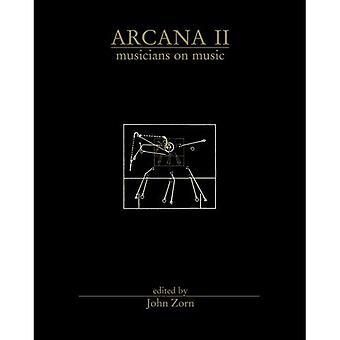 Arcana: Nr. 2: Musicians on Music