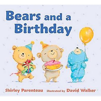 Bears and a Birthday by Shirley Parenteau - Regius Professor of Law D