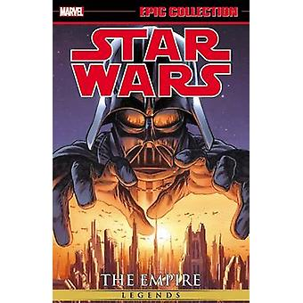 Star Wars Legends Epic Collection - The Empire - Volume 1 by John Ostra