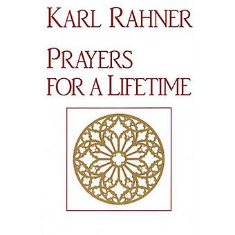 Prayers for a Lifetime by Karl Rahner - 9780824507305 Book