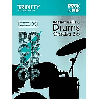 Session Skills for Drums Grades 3-5 by Trinity College London - 97808