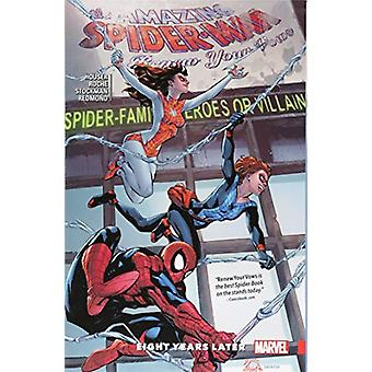 Amazing Spider-man - Renew Your Vows Vol. 3 - Eight Years Later by Ama