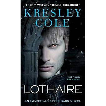 Lothaire by Kresley Cole - 9781451683301 Book