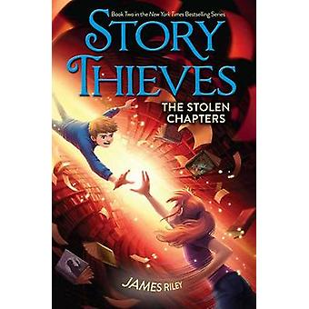 The Stolen Chapters by James Riley - Chris Eliopoulos - 9781481409223