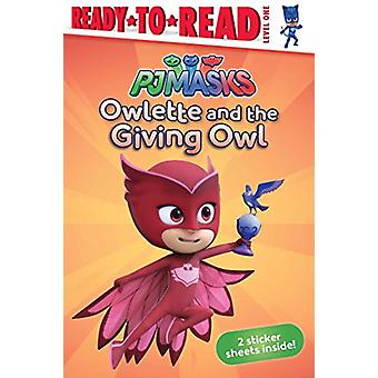 Owlette and the Giving Owl by Daphne Pendergrass - 9781534403758 Book