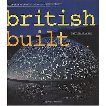 British Built - UK Architecture's Rising Generation by Lucy Bullivant