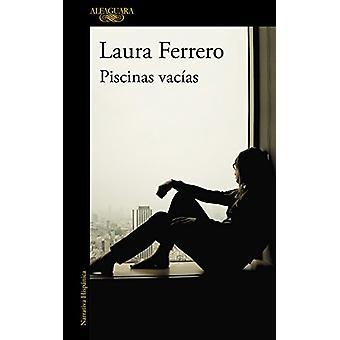 Piscinas Vacias by Laura Ferrero Carballo - 9788420423876 Book