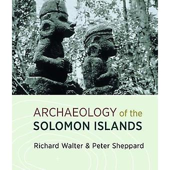 Archaeology of the Solomon Islands by Richard Walters - 9780947522537