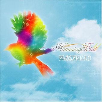 Blockhead-Humming Bird [CD] VS import