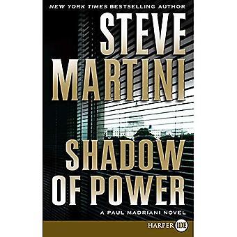 Shadow of Power (Paul Madriani Novels) [Large Print]