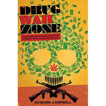 Zona de guerra de drogas - despachos da linha da frente das ruas de El Paso e J