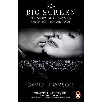 The Big Screen by David Thomson