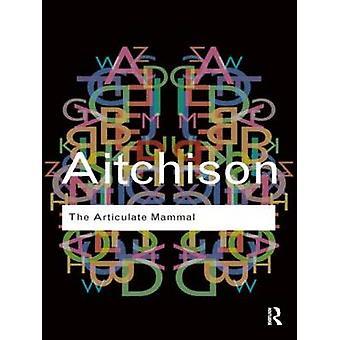 Das artikulieren Säugetier eine Einführung in die Psycholinguistik von Aitchison & Jean