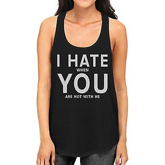 I Hate You Women's Humorous Tanks Gift Idea For Valentines Day