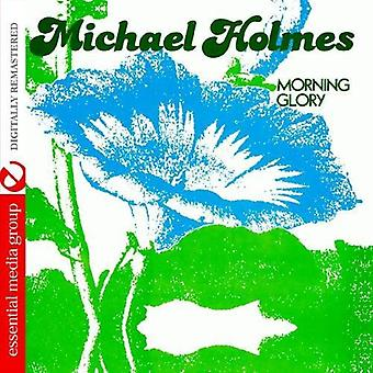 Michael Holmes - importación de USA de Morning Glory [CD]