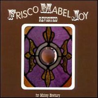 Frisco Mabel Joy Revisited - Frisco Mabel Joy Revisited [CD] USA importerer