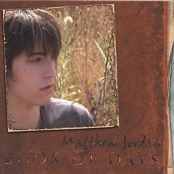 Matthew Jordan - Book of Days [CD] USA import